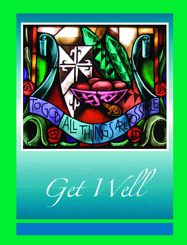 #008 Get Well Message: May the healing presence of God strengthen you more each day.
